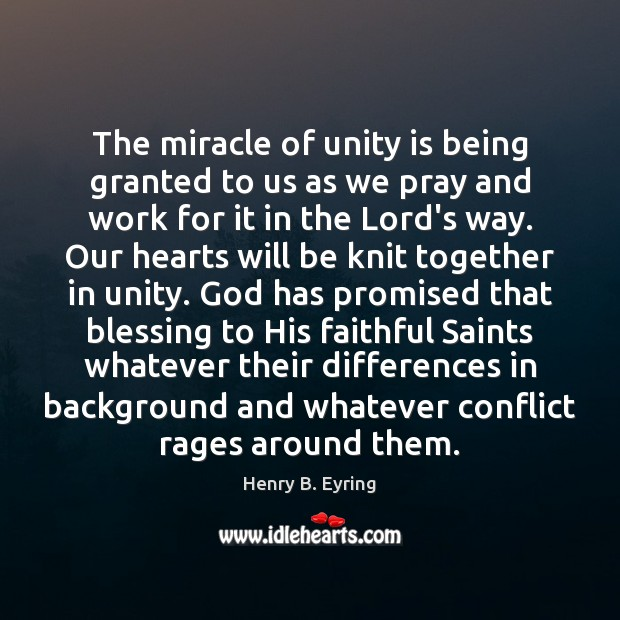 Image, The miracle of unity is being granted to us as we pray