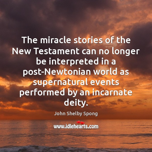 Image, The miracle stories of the New Testament can no longer be interpreted