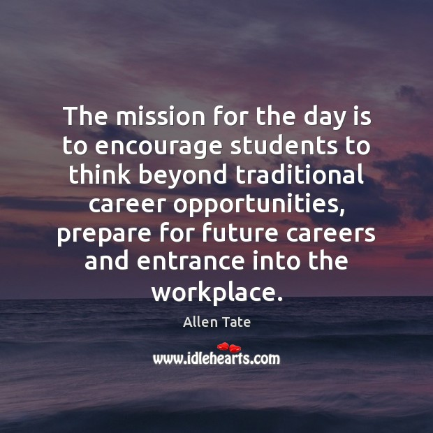 Image, The mission for the day is to encourage students to think beyond