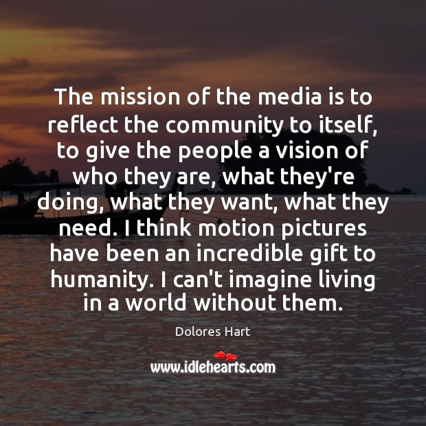 The mission of the media is to reflect the community to itself, Image