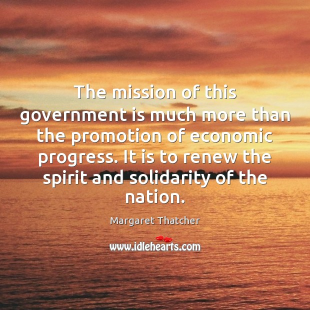 The mission of this government is much more than the promotion of Image