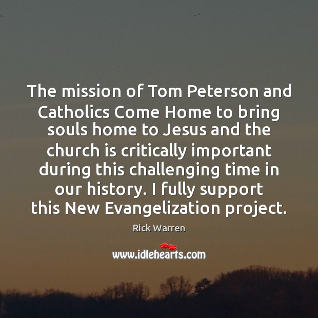 The mission of Tom Peterson and Catholics Come Home to bring souls Image