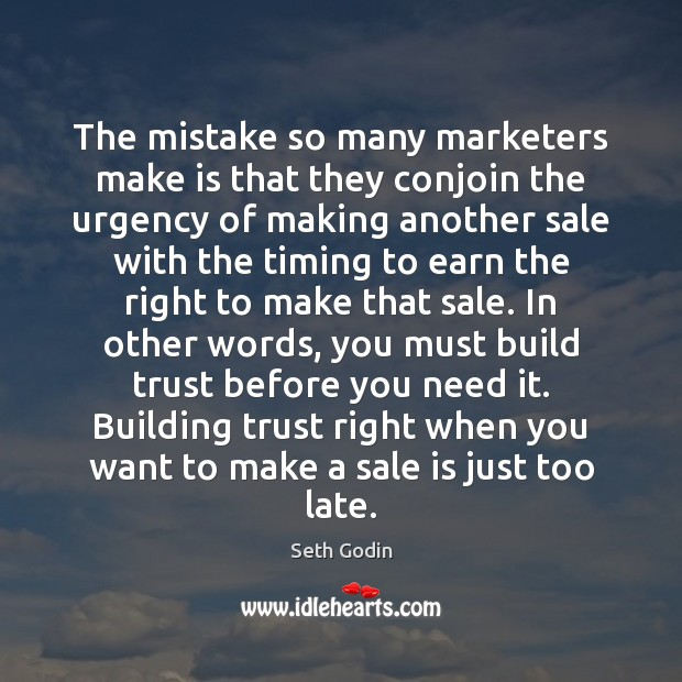 Image, The mistake so many marketers make is that they conjoin the urgency