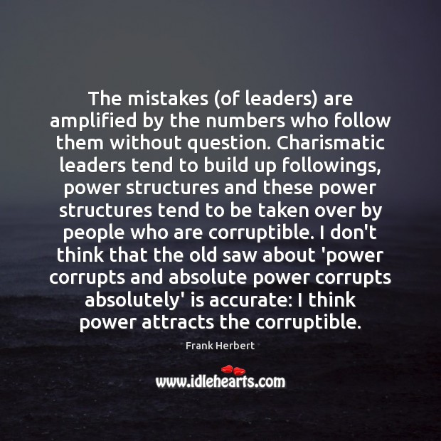 Image, The mistakes (of leaders) are amplified by the numbers who follow them