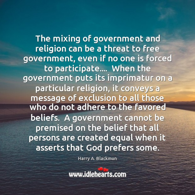 Image, The mixing of government and religion can be a threat to free