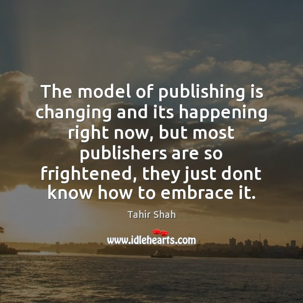 Image, The model of publishing is changing and its happening right now, but