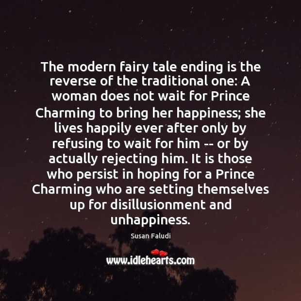 The modern fairy tale ending is the reverse of the traditional one: Image