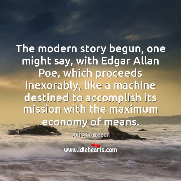 Image, The modern story begun, one might say, with Edgar Allan Poe, which