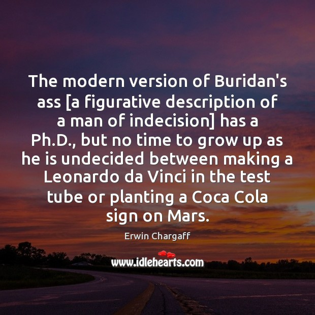 Image, The modern version of Buridan's ass [a figurative description of a man