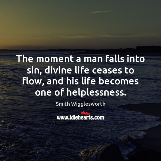 The moment a man falls into sin, divine life ceases to flow, Image