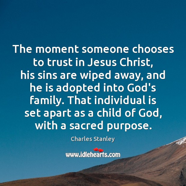 Image, The moment someone chooses to trust in Jesus Christ, his sins are