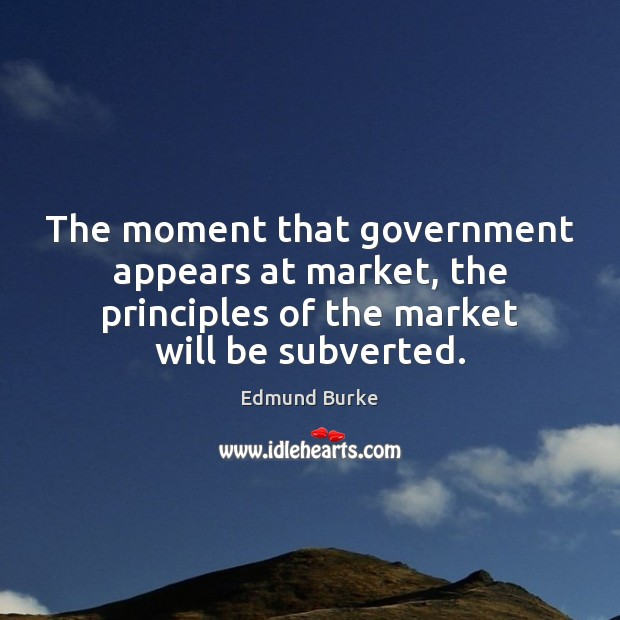 Image, The moment that government appears at market, the principles of the market