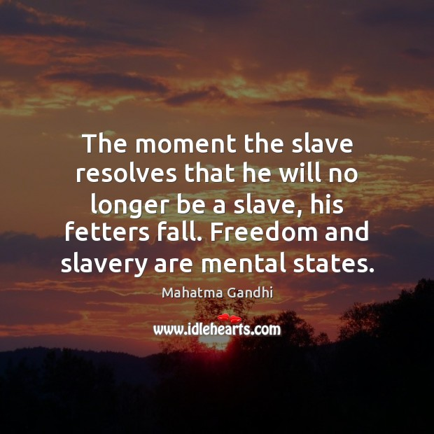 Image, The moment the slave resolves that he will no longer be a