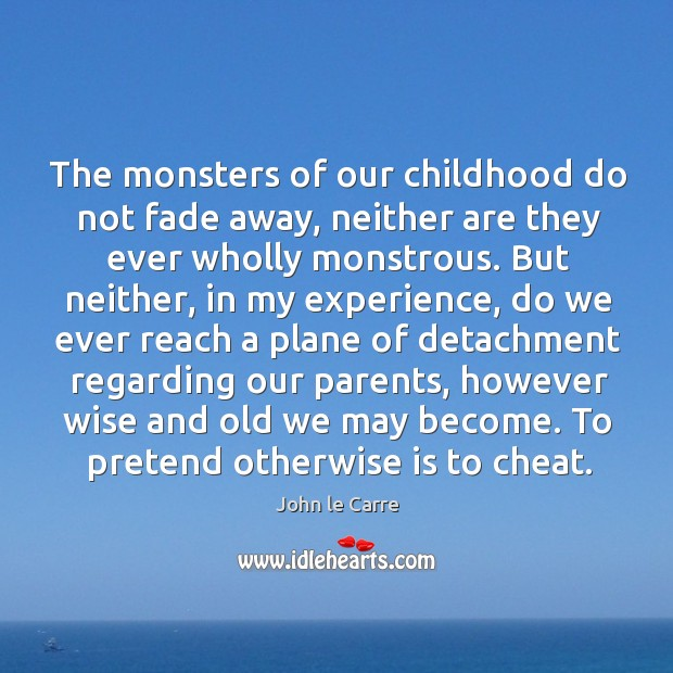 The monsters of our childhood do not fade away, neither are they ever wholly monstrous. Image