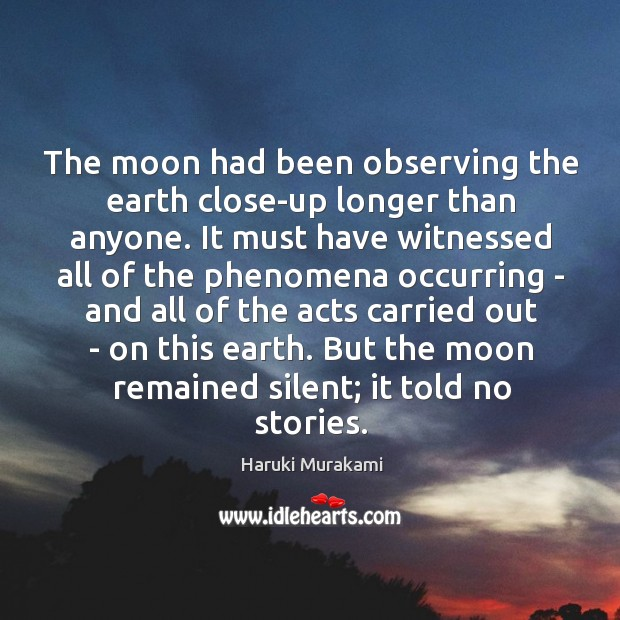 The moon had been observing the earth close-up longer than anyone. It Image