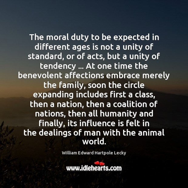 Image, The moral duty to be expected in different ages is not a