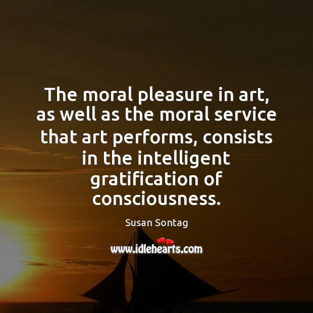 The moral pleasure in art, as well as the moral service that Image