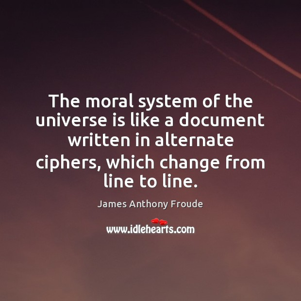 The moral system of the universe is like a document written in Image