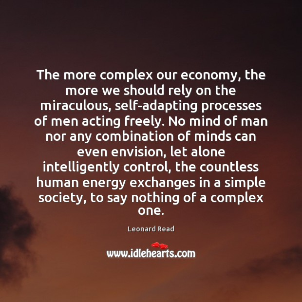 The more complex our economy, the more we should rely on the Image