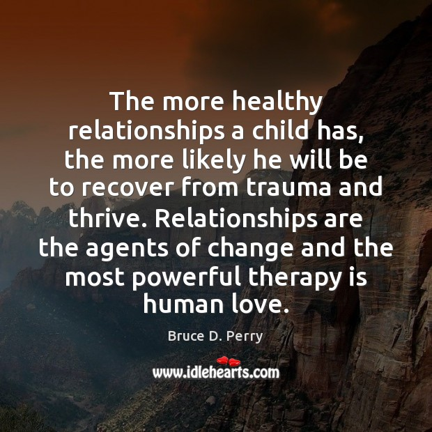 Image, The more healthy relationships a child has, the more likely he will