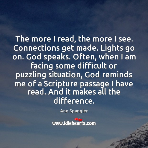 Image, The more I read, the more I see. Connections get made. Lights