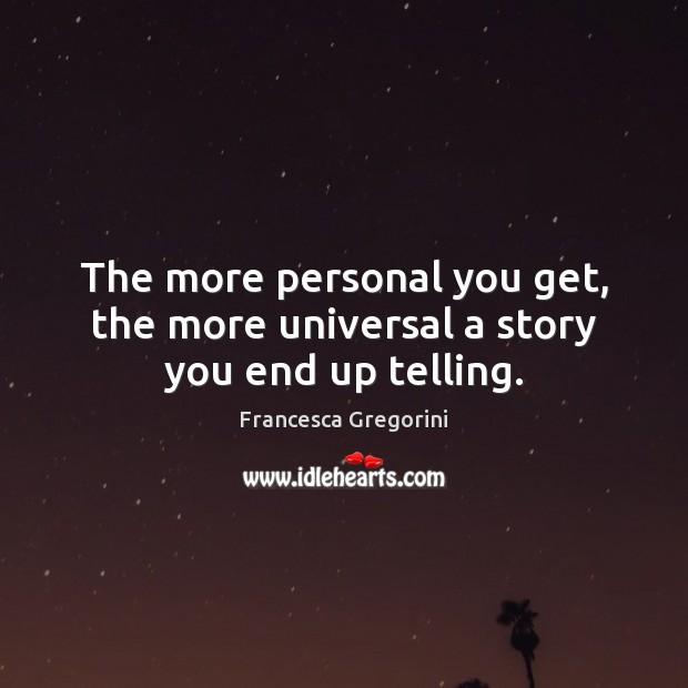 Picture Quote by Francesca Gregorini