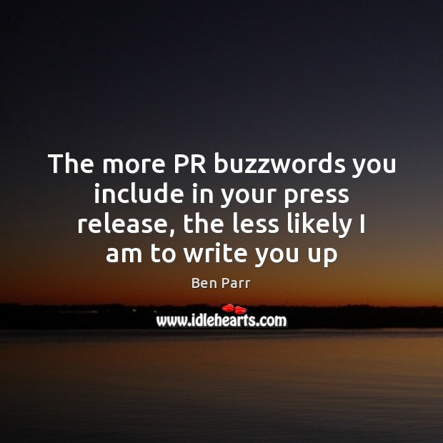 The more PR buzzwords you include in your press release, the less Image