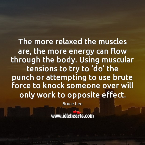The more relaxed the muscles are, the more energy can flow through Image