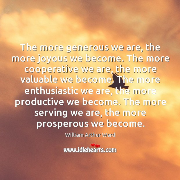 The more serving we are, the more prosperous we become. Image