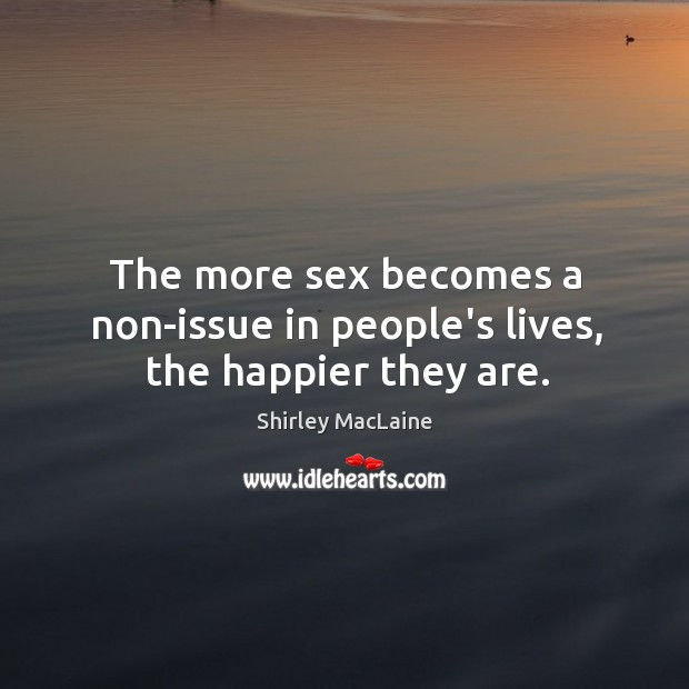 The more sex becomes a non-issue in people's lives, the happier they are. Image