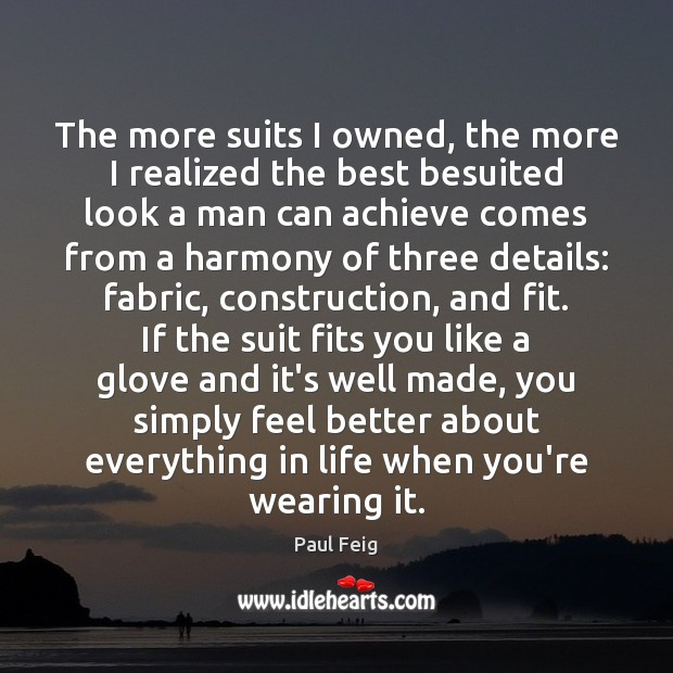 The more suits I owned, the more I realized the best besuited Image