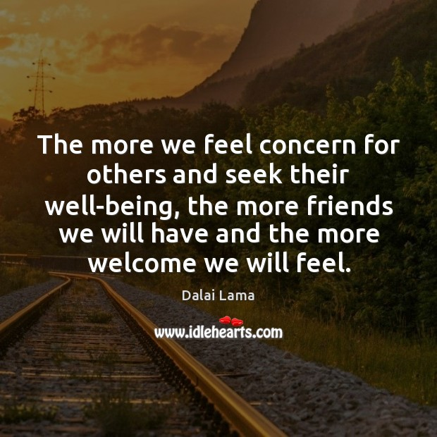 The more we feel concern for others and seek their well-being, the Image