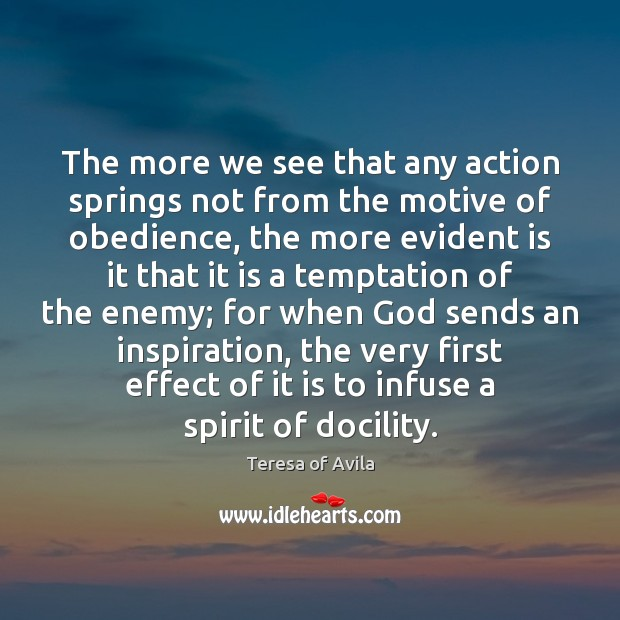 The more we see that any action springs not from the motive Image