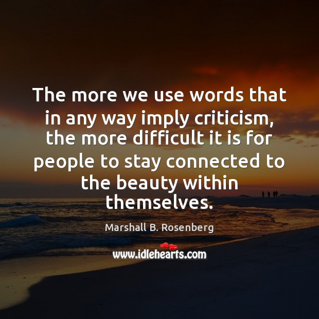 Image, The more we use words that in any way imply criticism, the