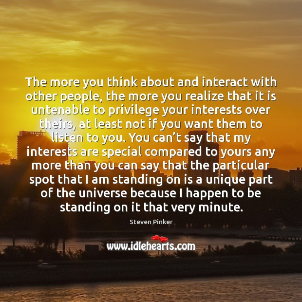 The more you think about and interact with other people, the more Image
