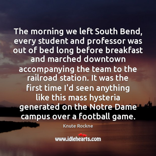 Image, The morning we left South Bend, every student and professor was out