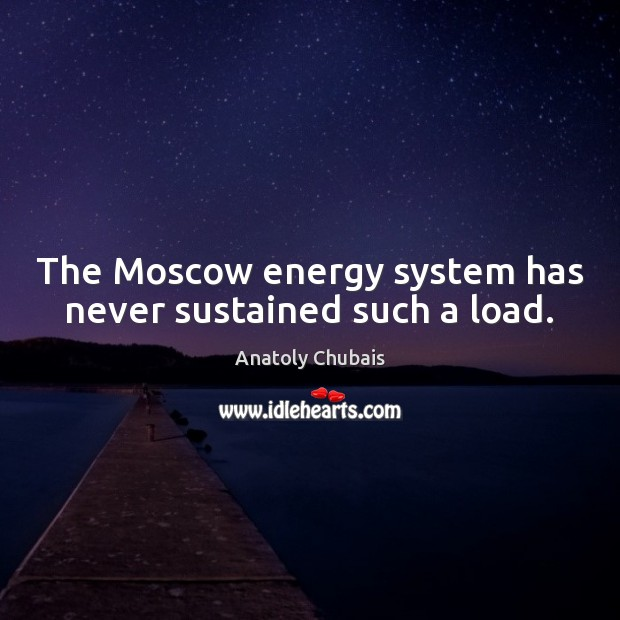 Image, The Moscow energy system has never sustained such a load.