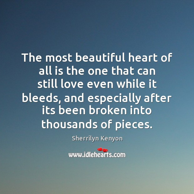 Image, The most beautiful heart of all is the one that can still
