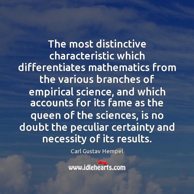 Image, The most distinctive characteristic which differentiates mathematics from the various branches of