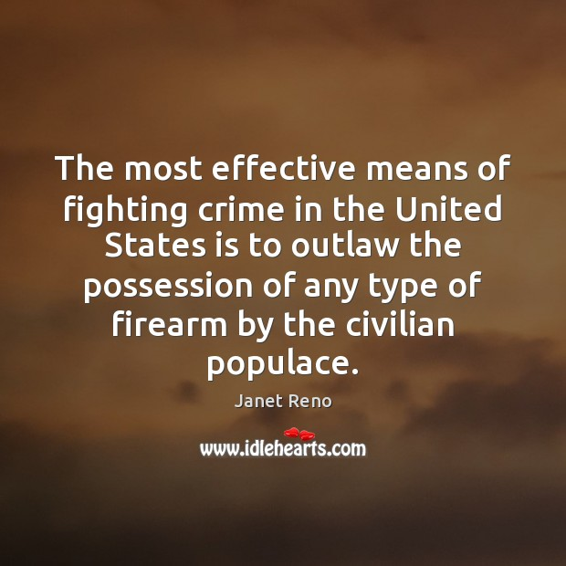 The most effective means of fighting crime in the United States is Image