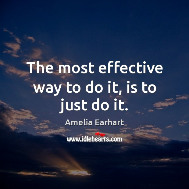 Image, The most effective way to do it, is to just do it.