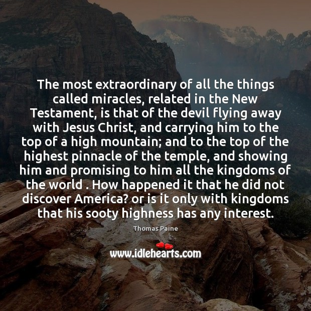 Image, The most extraordinary of all the things called miracles, related in the