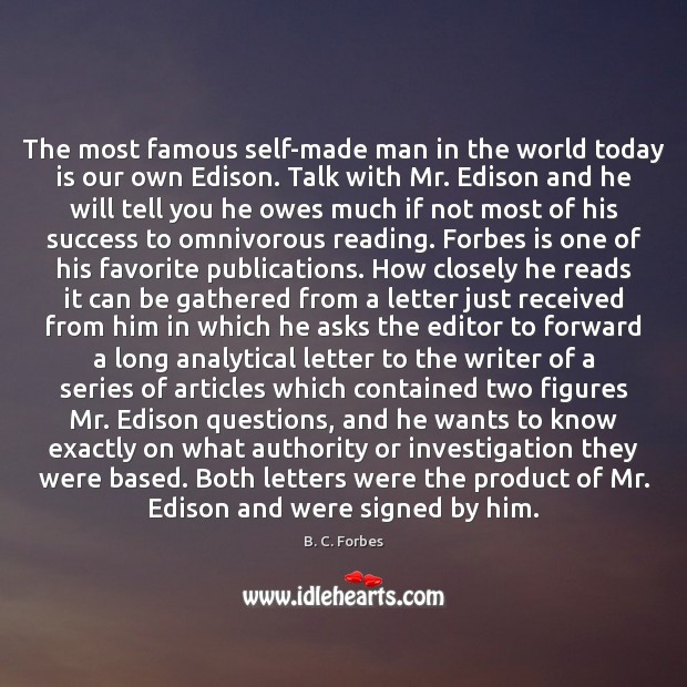 The most famous self-made man in the world today is our own Image