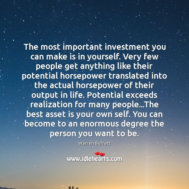 Image, The most important investment you can make is in yourself. Very few