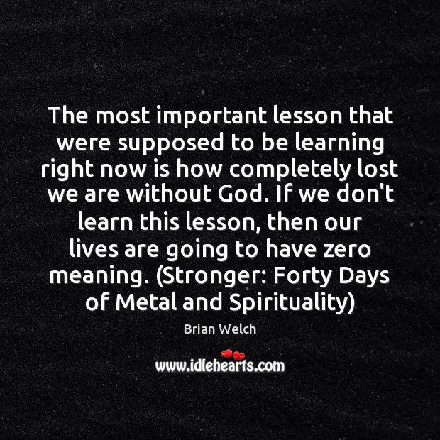 Image, The most important lesson that were supposed to be learning right now