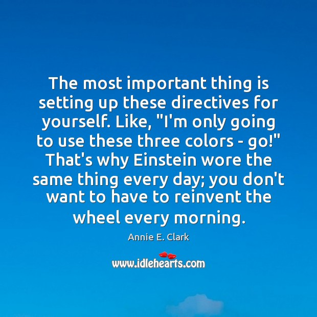 """The most important thing is setting up these directives for yourself. Like, """" Image"""
