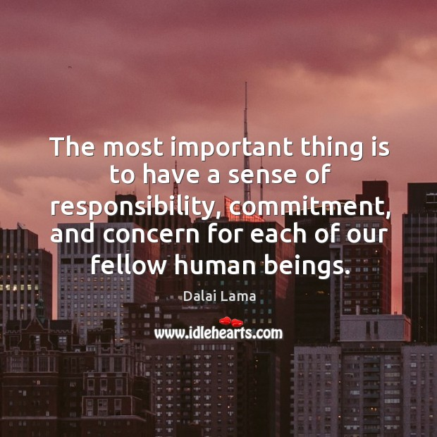 Image, The most important thing is to have a sense of responsibility, commitment,