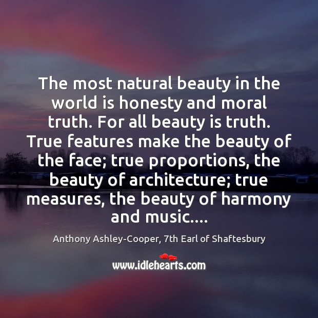 Image, The most natural beauty in the world is honesty and moral truth.