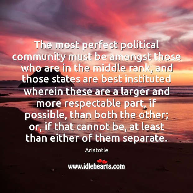 The most perfect political community must be amongst those who are in Image