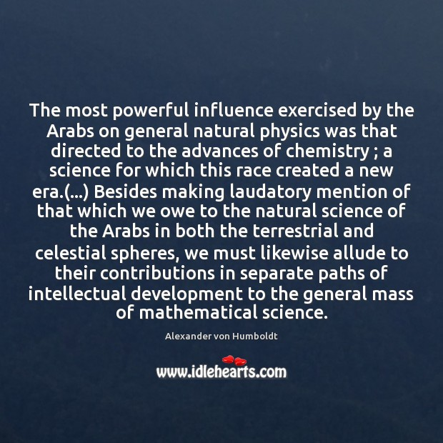 Image, The most powerful influence exercised by the Arabs on general natural physics